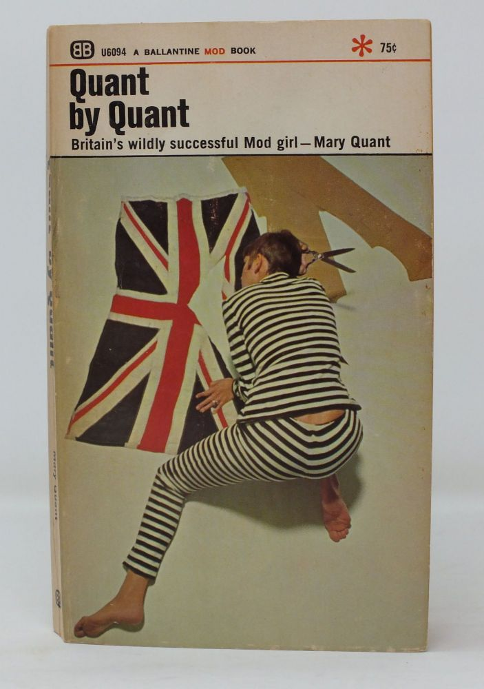 Quant by Quant. Mary QUANT.