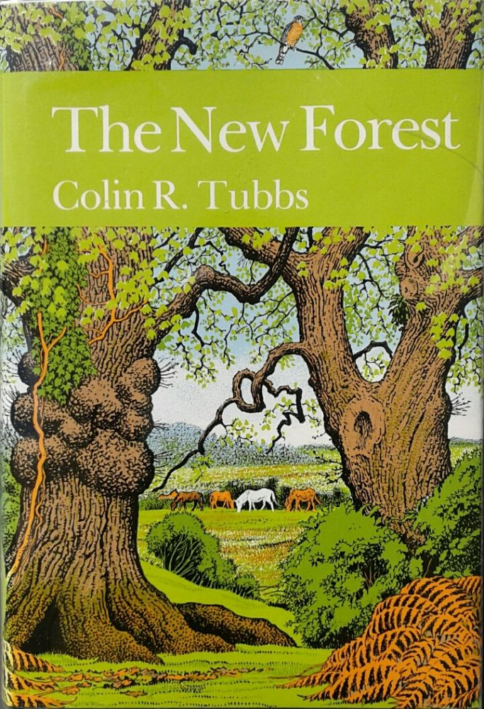 The New Forest; The New Naturalist. Colin R. TUBBS.