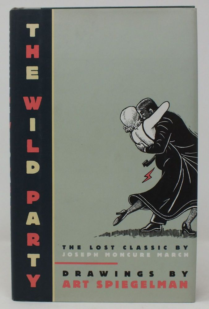 The Wild Party; The Lost Classic. Joseph Moncure MARCH.