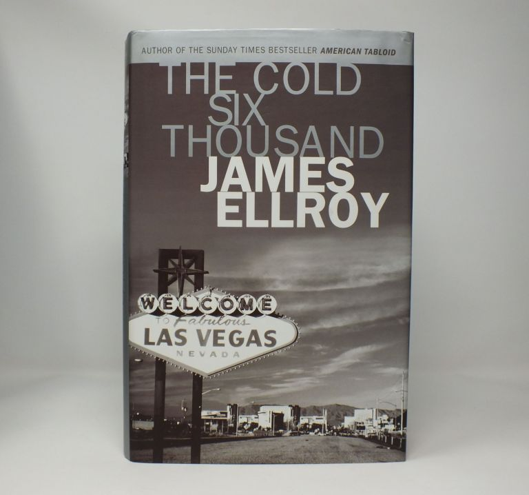 The Cold Six Thousand. James ELLROY.