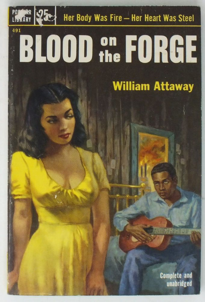 Blood on the Forge. William ATTAWAY.