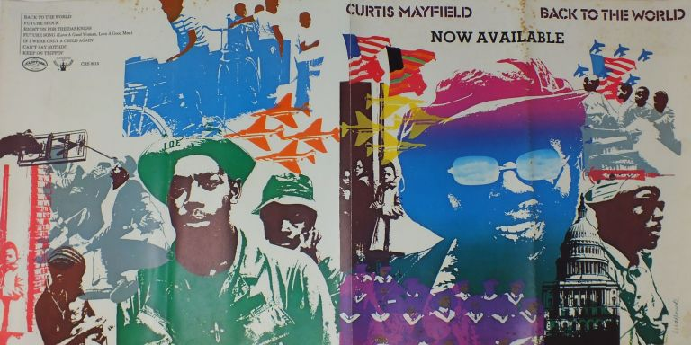 Poster; Back To The World. Curtis MAYFIELD.