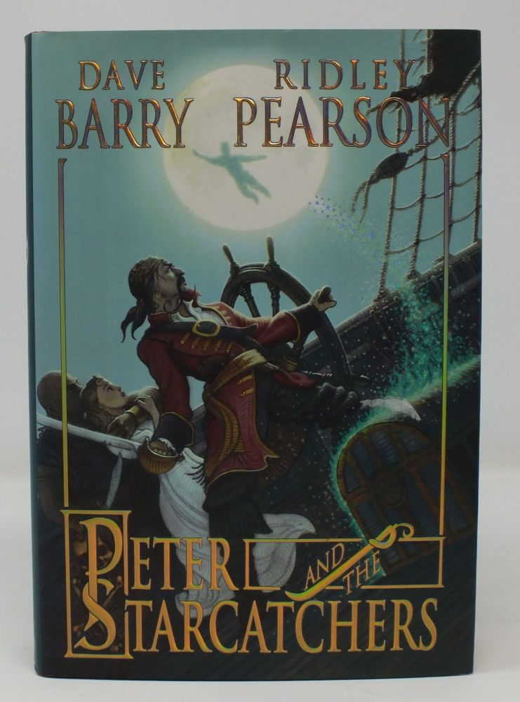 Peter and the Starcatchers. Dave BARRY, Ridley, PEARSON.