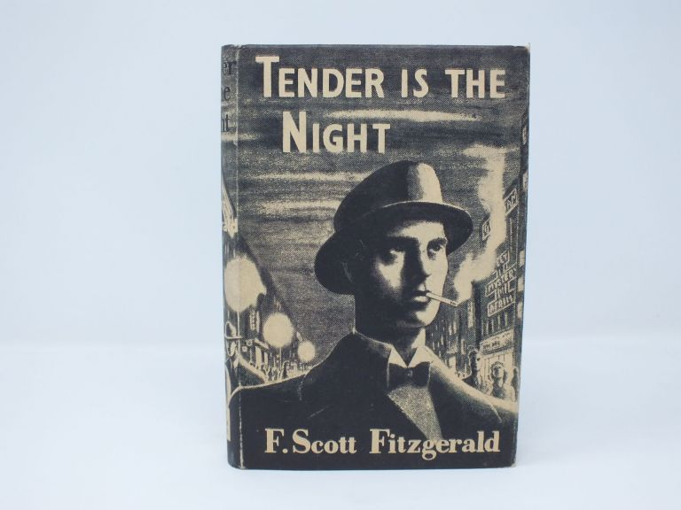 Tender Is The Night. F. Scott FITZGERALD.