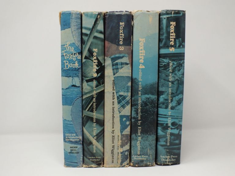 Foxfire Book Set (Volumes 1-5). Eliot WIGGINTON.
