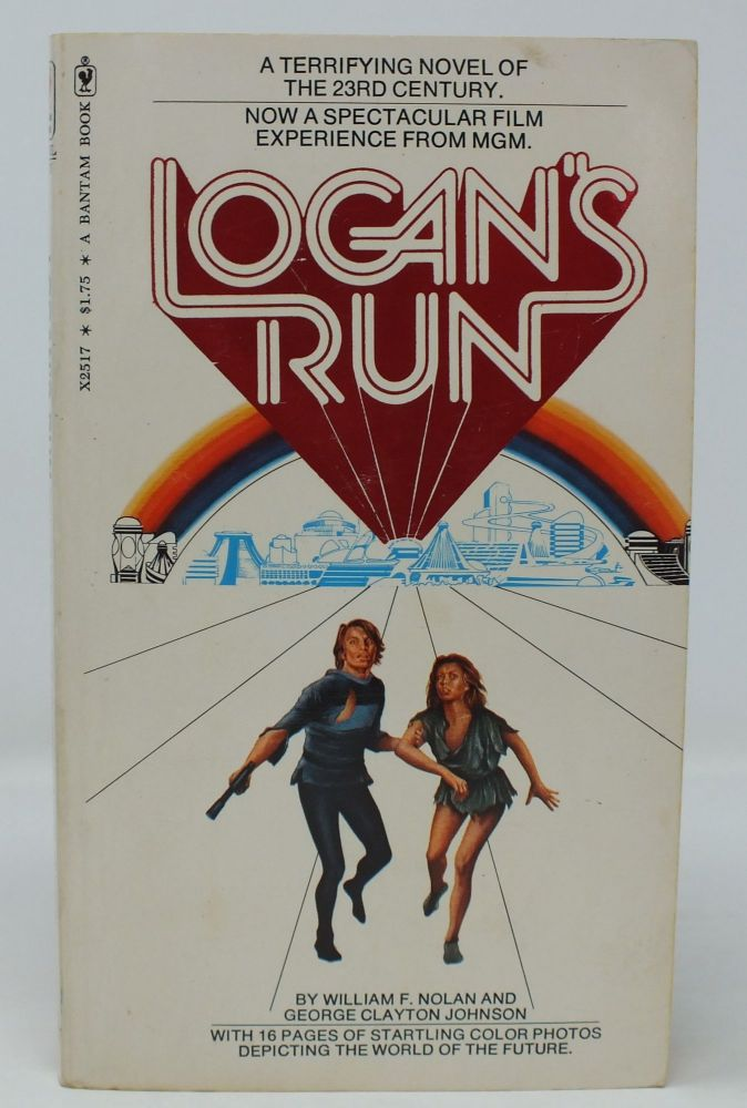 Logan's Run. William F. NOLAN, George Clayton JOHNSON.