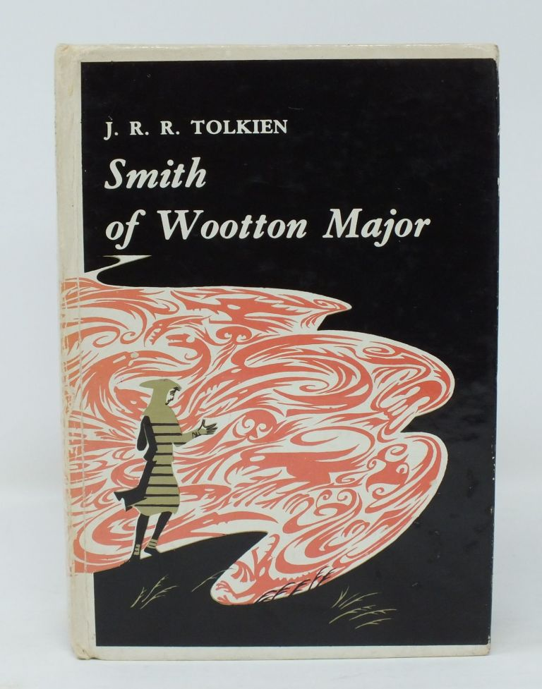Smith of Wootton Major. J. R. R. TOLKIEN, Pauline BAYNES.