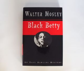 Black Betty. Walter MOSLEY
