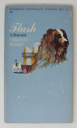Flush; A Biography. Virginia WOOLF