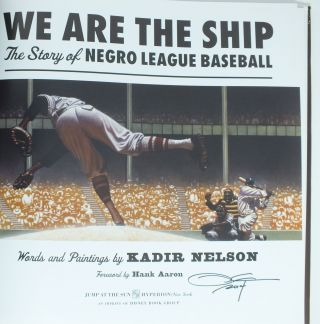 We Are The Ship; The Story of Negro League Baseball