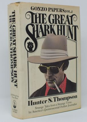 The Great Shark Hunt; Gonzo Papers, Vol. 1