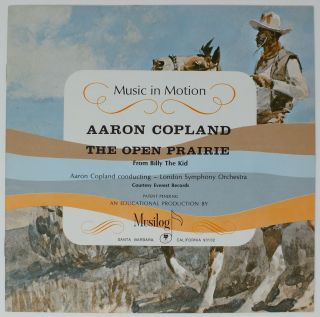 The Open Prairie; From Billy the Kid. AARON COPLAND