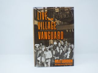 Live at the Village Vanguard. Max GORDON