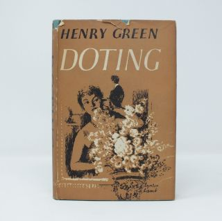Doting. Henry GREEN, Henry Vincent Yorke