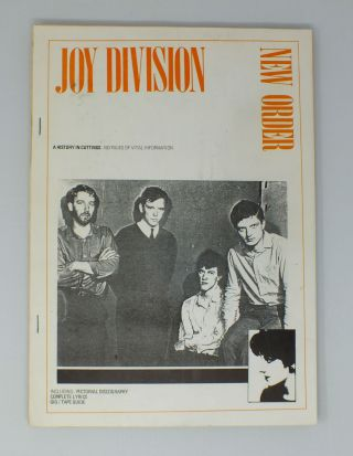 Joy Division/New Order; A History In Cuttings (1977 - 1983). NO AUTHOR