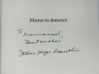Mirror to America; The Autobiography of John Hope Franklin