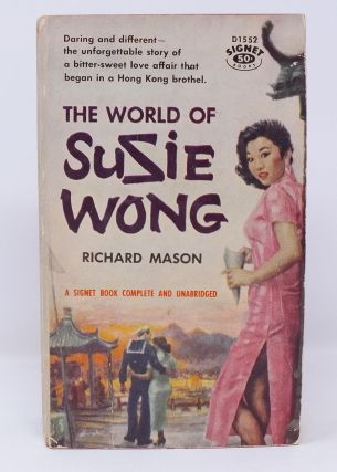 The World of Susie Wong. Richard MASON
